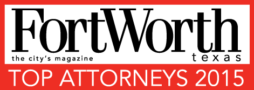 Fort Worth, Texas Top Attorneys 2015