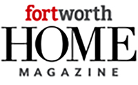 Fort Worth Home Magazine