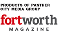 Products of Panther City Media Group - Fort Worth Magazine